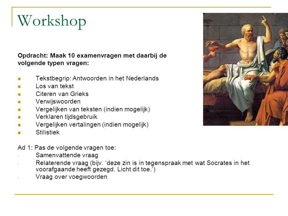 Workshop Opdracht: Maak 10 examenvragen met daarbij de