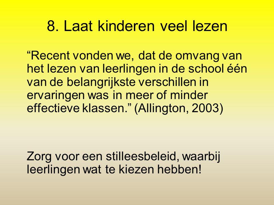 8. Laat kinderen veel lezen