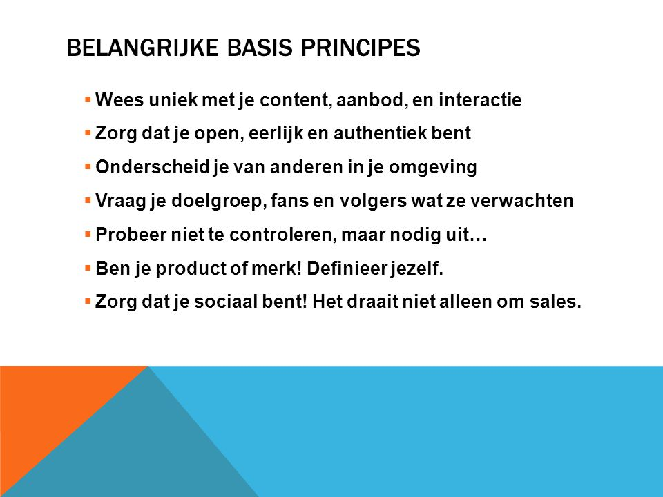 Belangrijke Basis principes