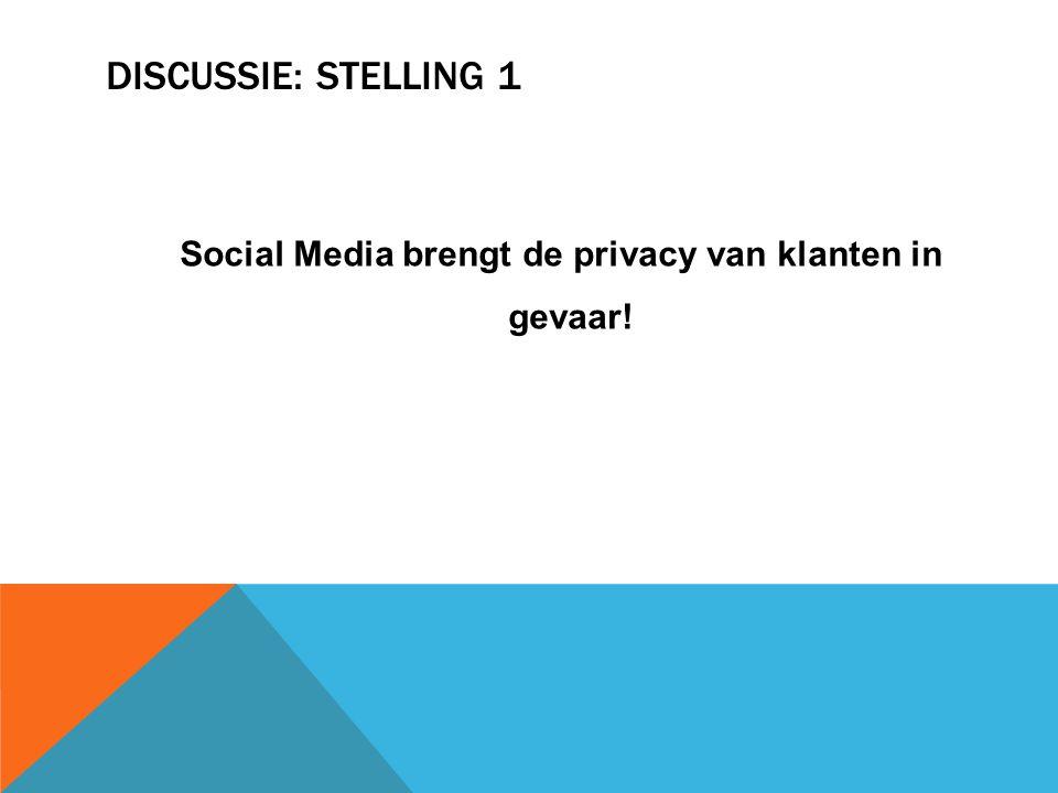 Social Media brengt de privacy van klanten in gevaar!