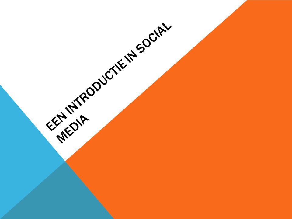 Een introductie in Social Media