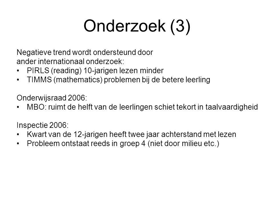 Onderzoek (3) Negatieve trend wordt ondersteund door