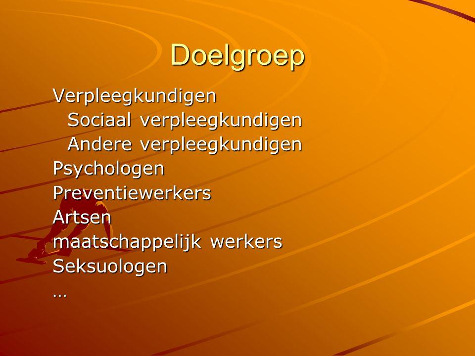 Doelgroep Verpleegkundigen Sociaal verpleegkundigen