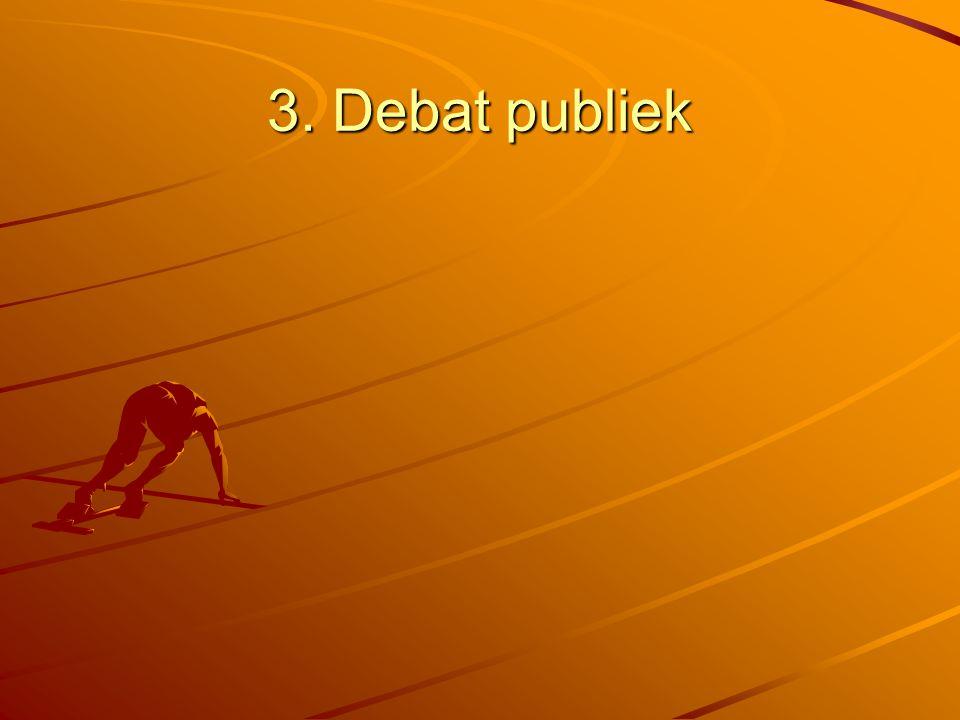 3. Debat publiek