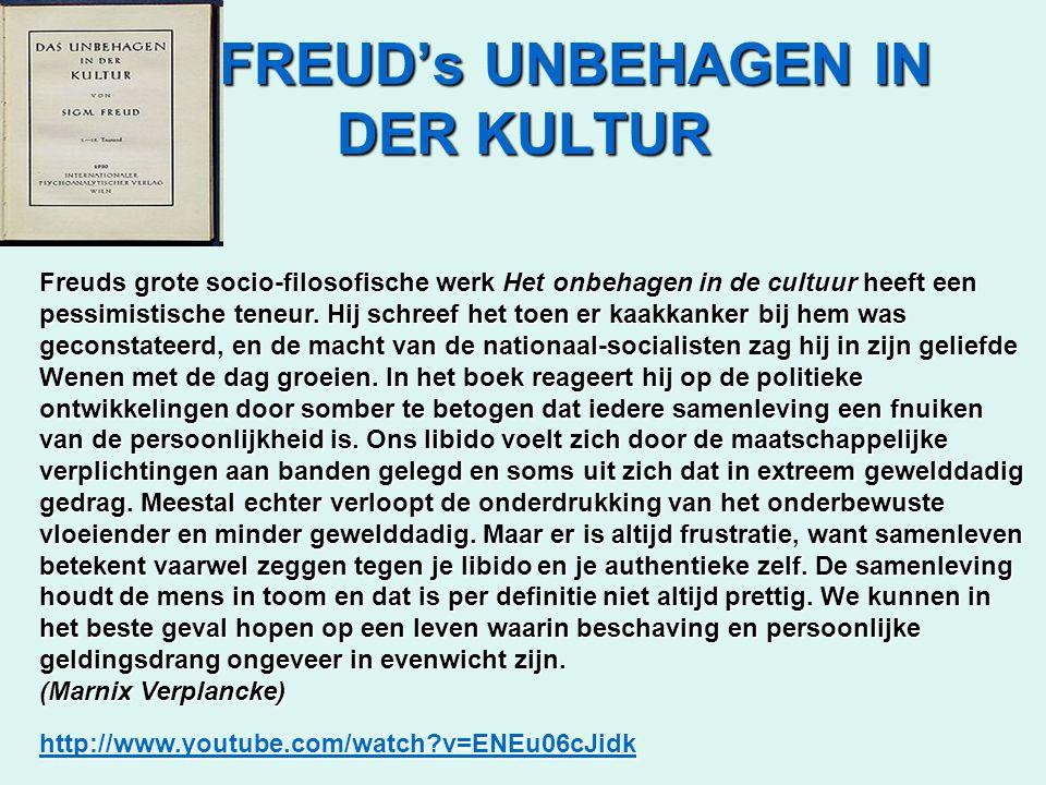 FREUD's UNBEHAGEN IN DER KULTUR