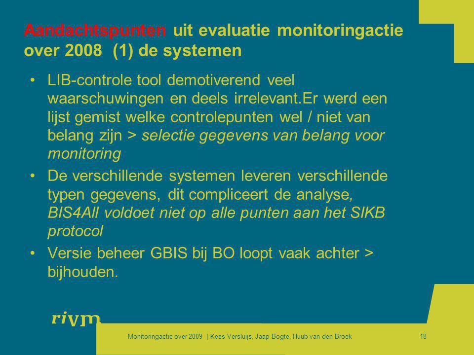 Aandachtspunten uit evaluatie monitoringactie over 2008 (1) de systemen
