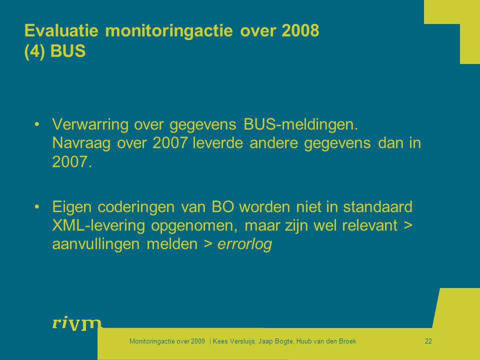Evaluatie monitoringactie over 2008 (4) BUS