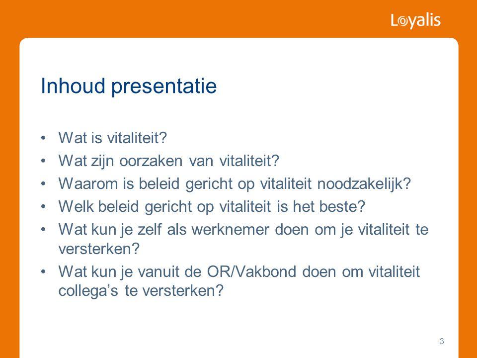 Inhoud presentatie Wat is vitaliteit