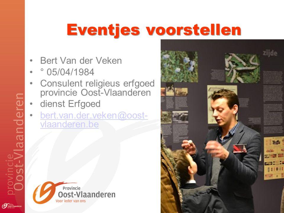 Eventjes voorstellen Bert Van der Veken ° 05/04/1984