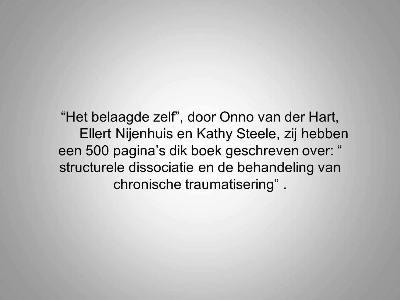 Het belaagde zelf , door Onno van der Hart,