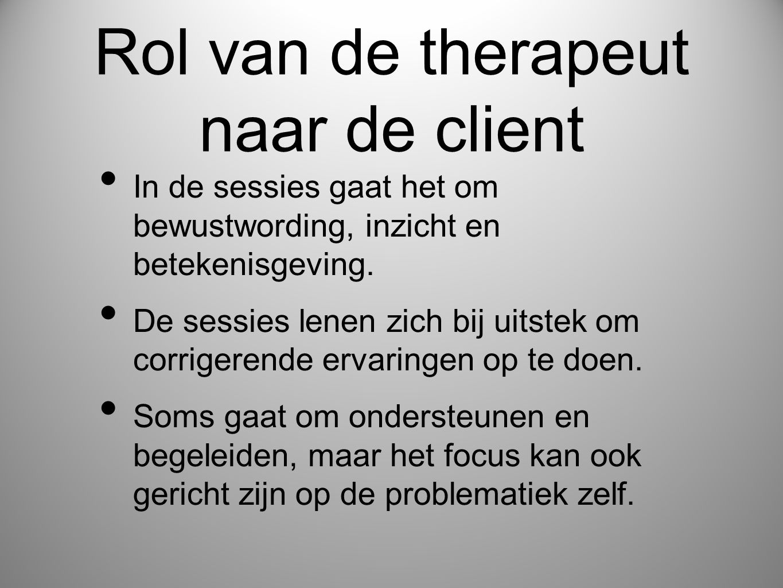 Rol van de therapeut naar de client