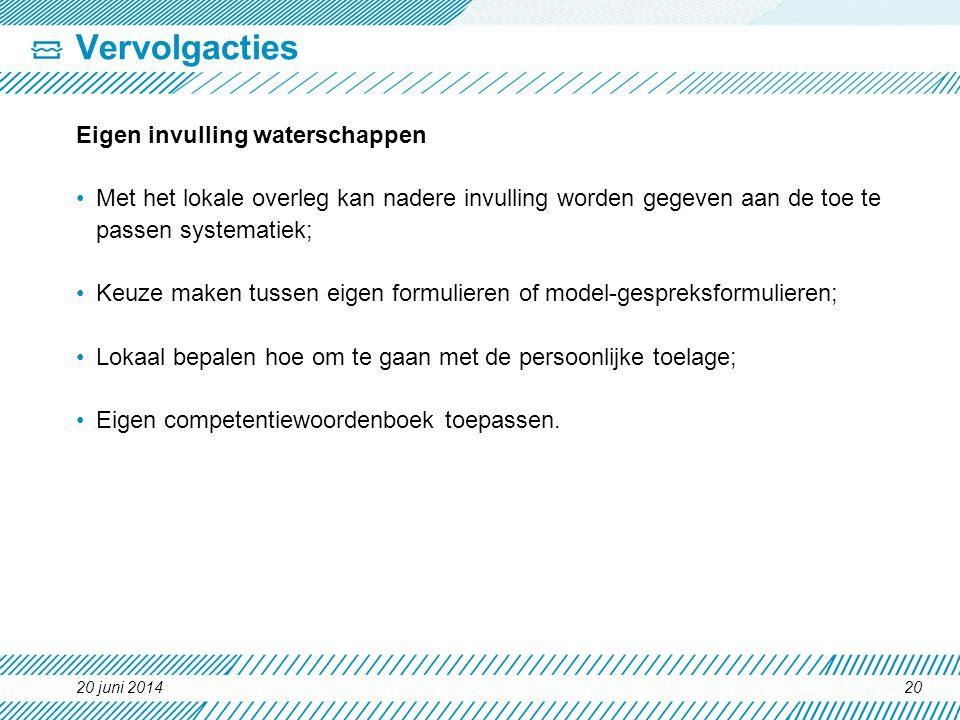 Vervolgacties Eigen invulling waterschappen