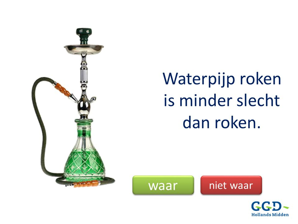 Waterpijp roken is minder slecht dan roken.