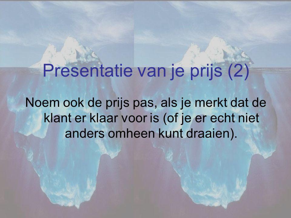 Presentatie van je prijs (2)