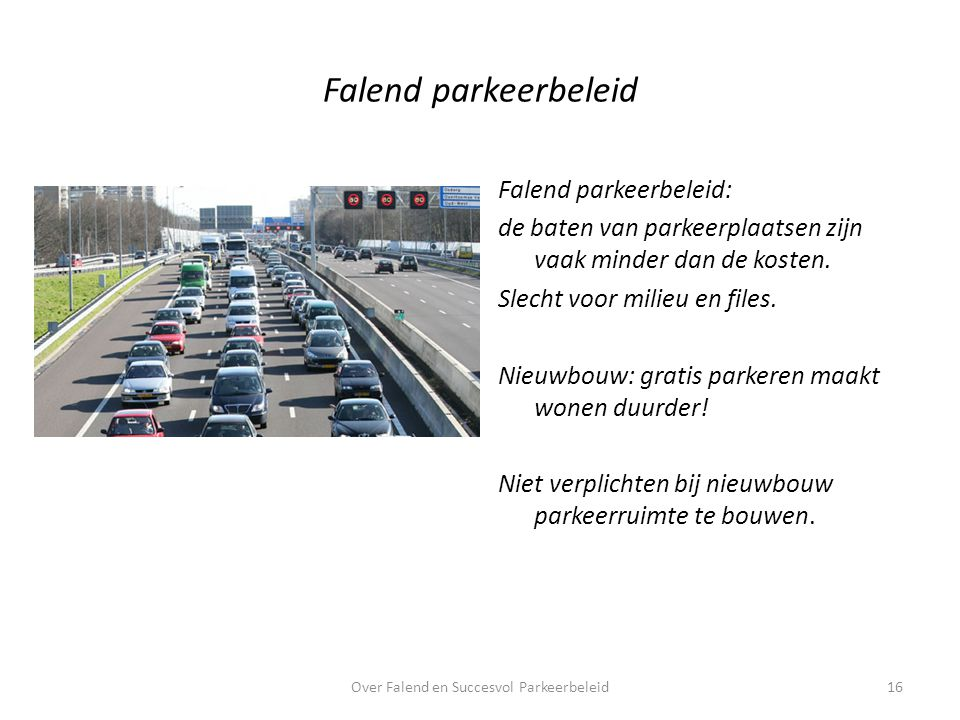 Over Falend en Succesvol Parkeerbeleid