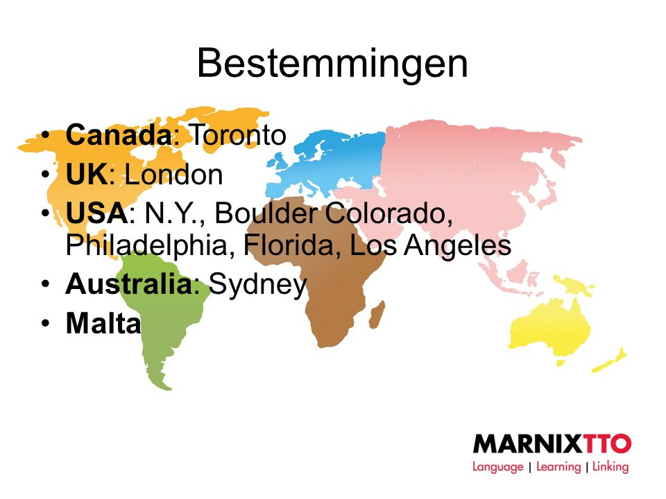 Bestemmingen Canada: Toronto UK: London