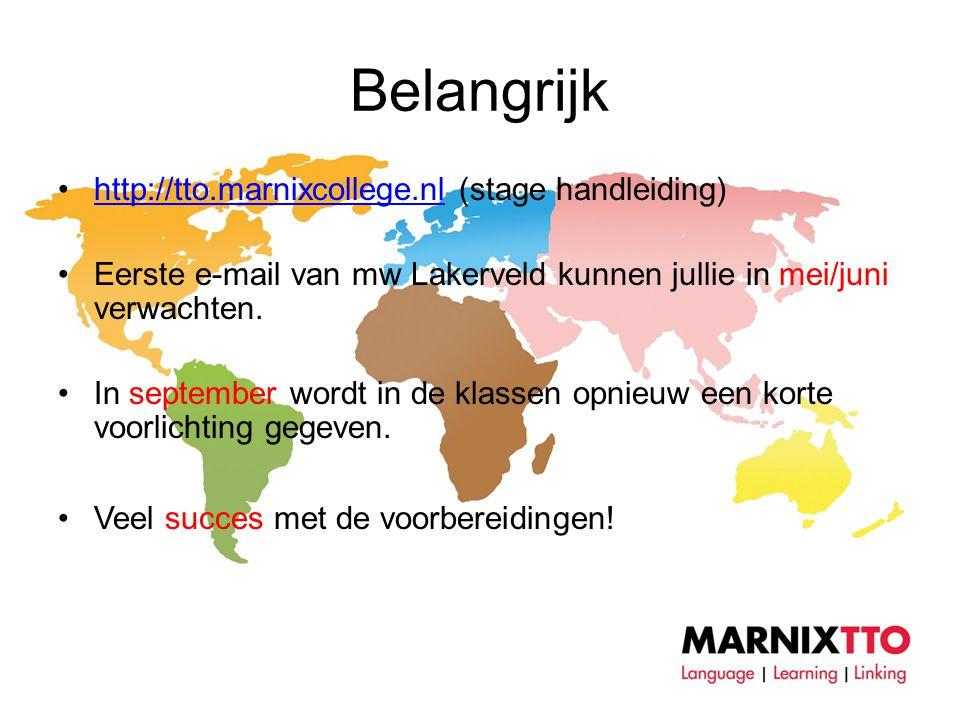 Belangrijk http://tto.marnixcollege.nl (stage handleiding)