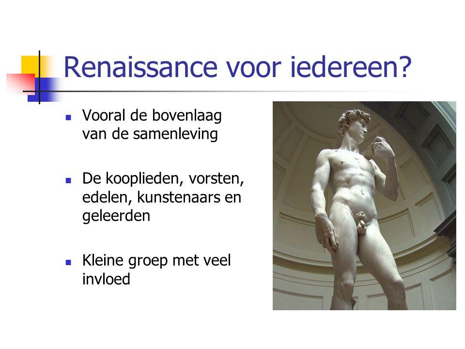 Renaissance voor iedereen