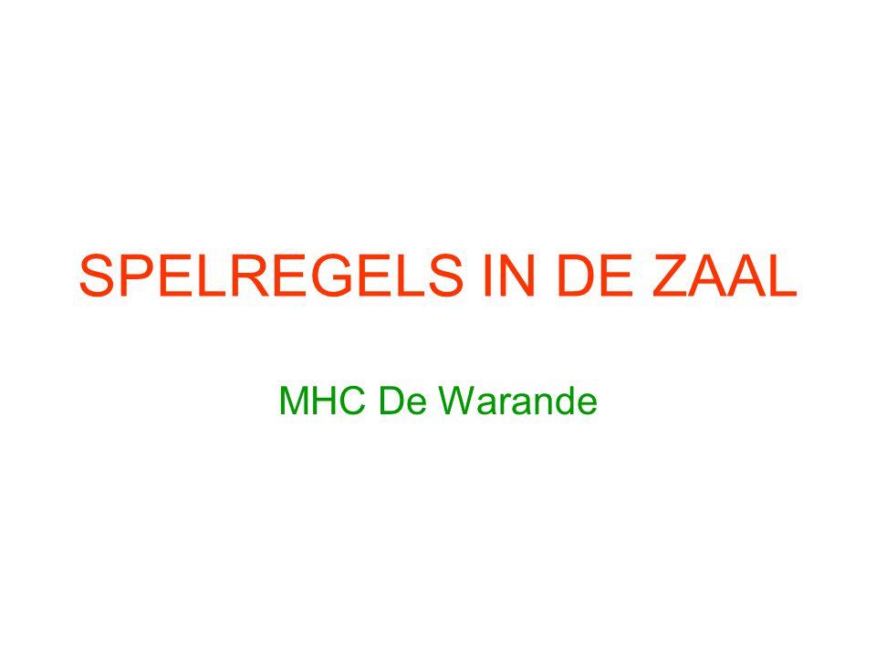SPELREGELS IN DE ZAAL MHC De Warande