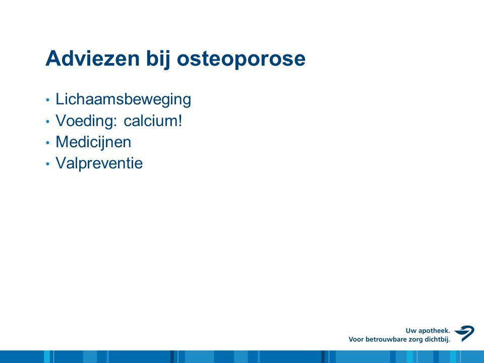 Adviezen bij osteoporose