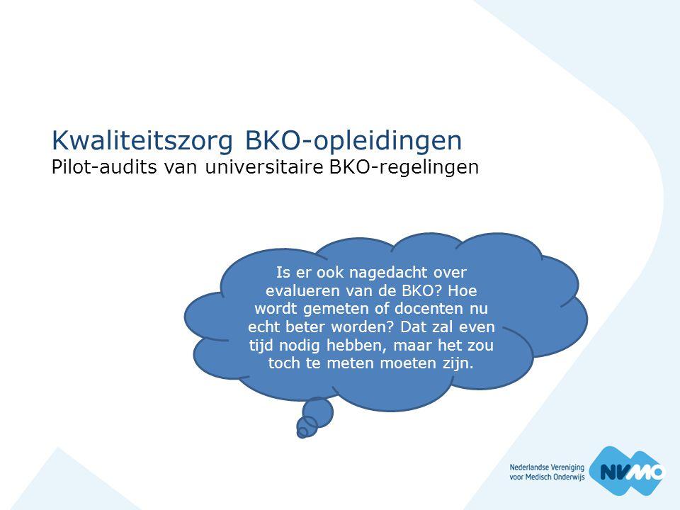 Kwaliteitszorg BKO-opleidingen Pilot-audits van universitaire BKO-regelingen