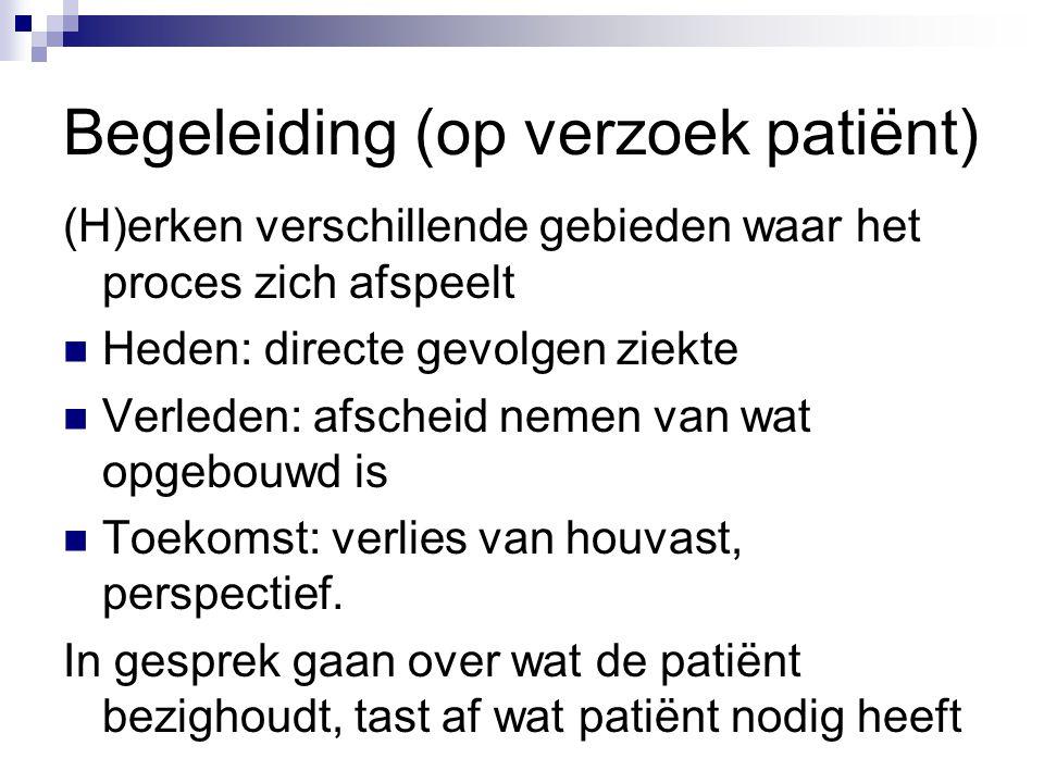 Begeleiding (op verzoek patiënt)