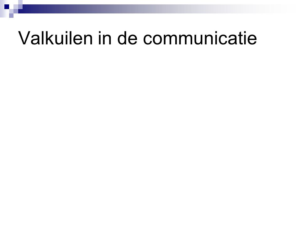 Valkuilen in de communicatie