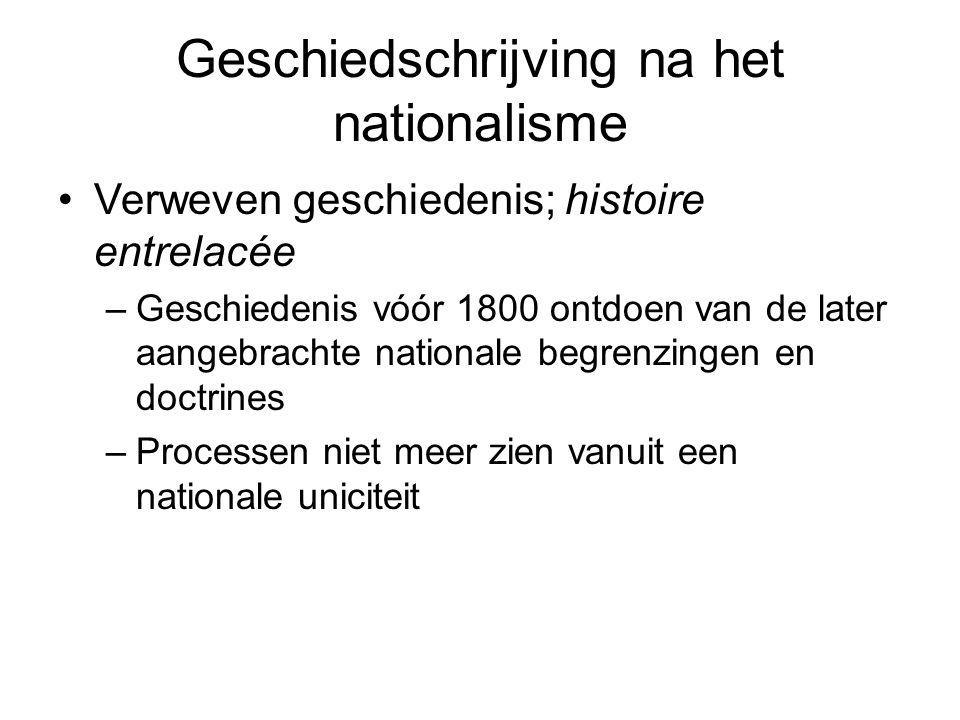 Geschiedschrijving na het nationalisme