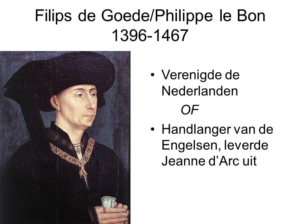Filips de Goede/Philippe le Bon 1396-1467