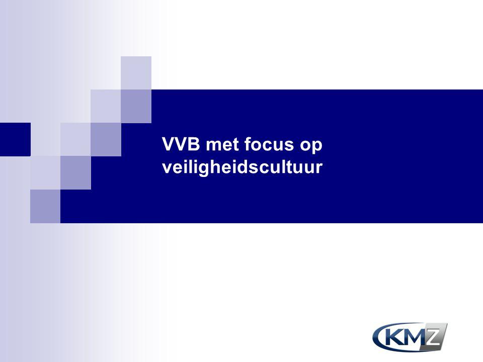 VVB met focus op veiligheidscultuur