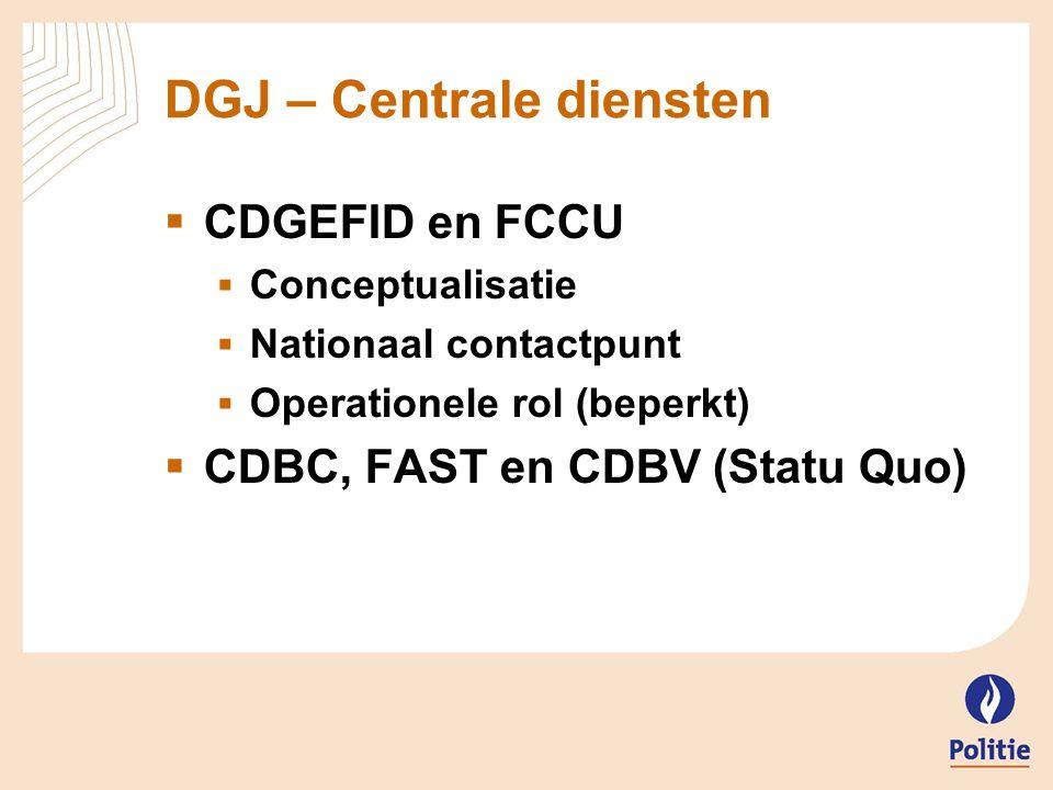 DGJ – Centrale diensten