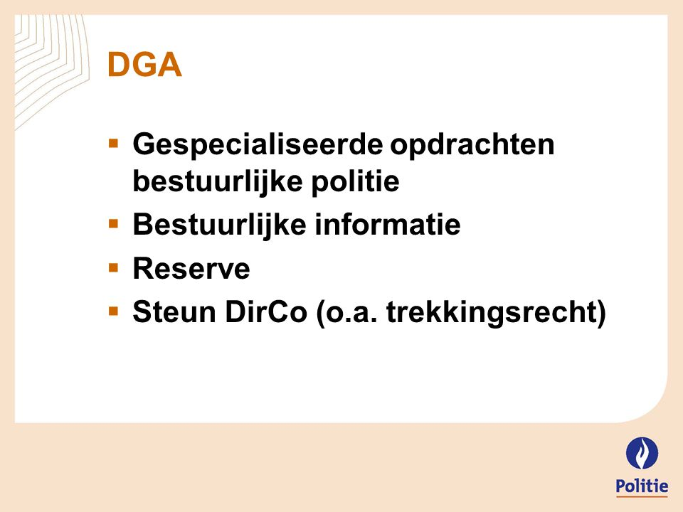 DGA Gespecialiseerde opdrachten bestuurlijke politie