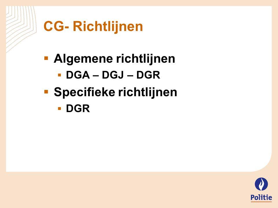 CG- Richtlijnen Algemene richtlijnen Specifieke richtlijnen