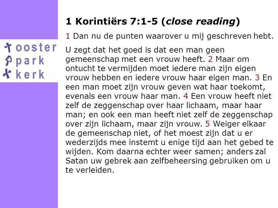 1 Korintiërs 7:1-5 (close reading)