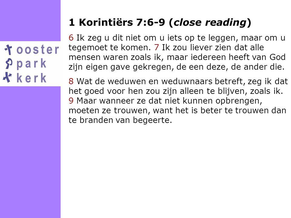 1 Korintiërs 7:6-9 (close reading)