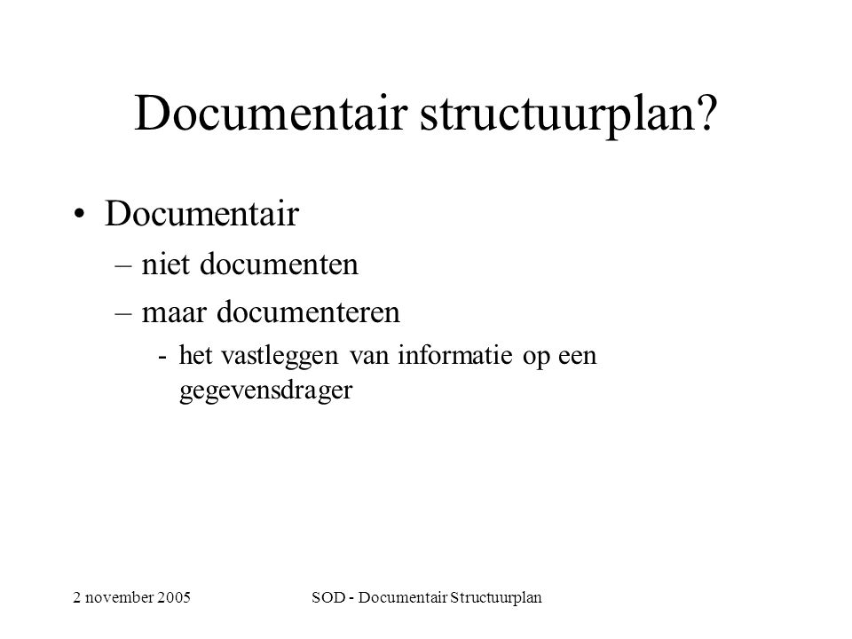 Documentair structuurplan