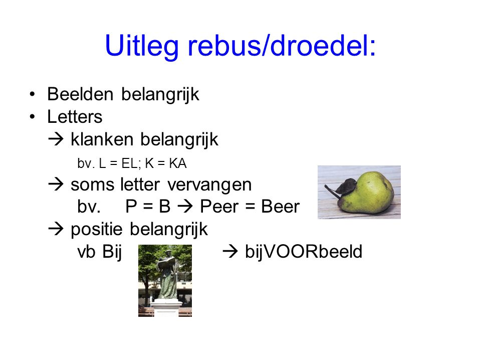 Uitleg rebus/droedel: