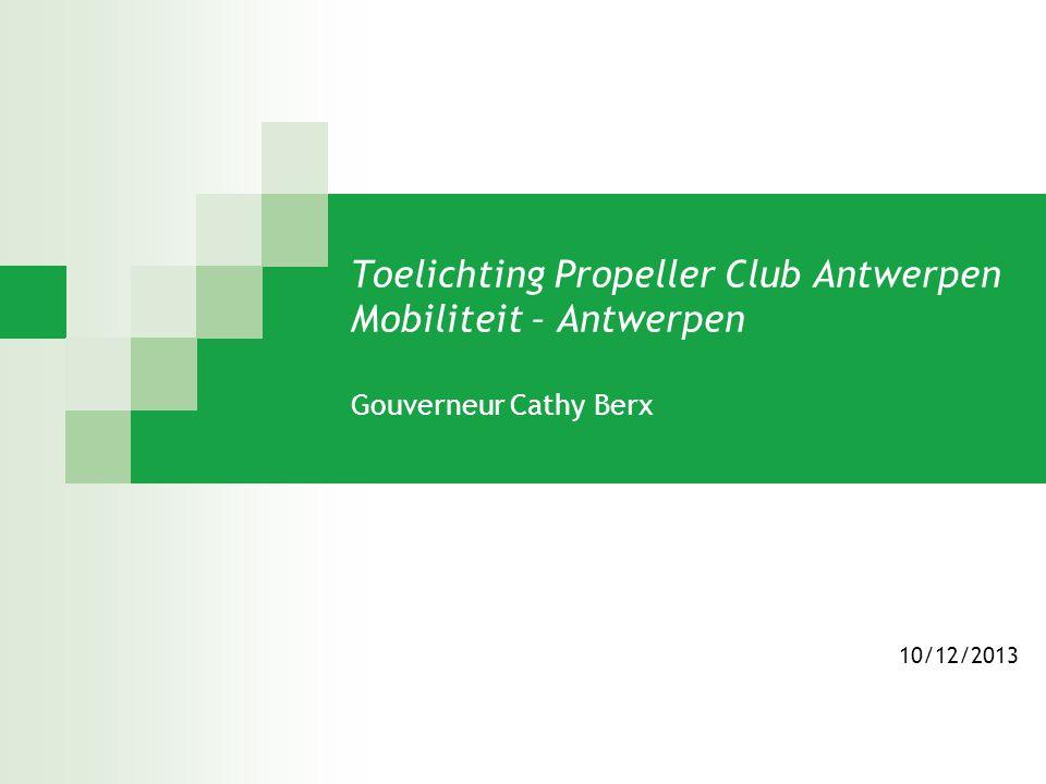 Toelichting Propeller Club Antwerpen Mobiliteit – Antwerpen Gouverneur Cathy Berx
