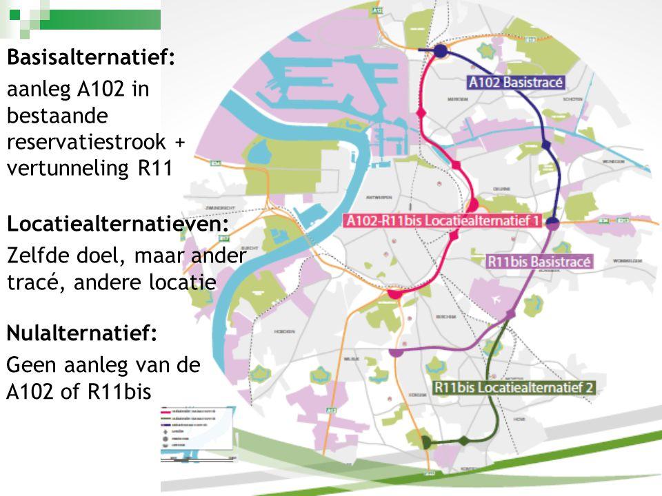 Basisalternatief: aanleg A102 in bestaande reservatiestrook + vertunneling R11. Locatiealternatieven: