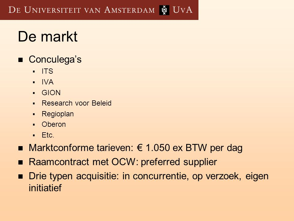 De markt Conculega's Marktconforme tarieven: € 1.050 ex BTW per dag