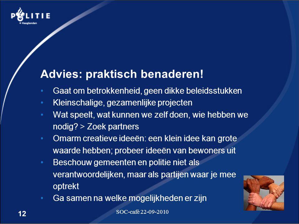 Advies: praktisch benaderen!