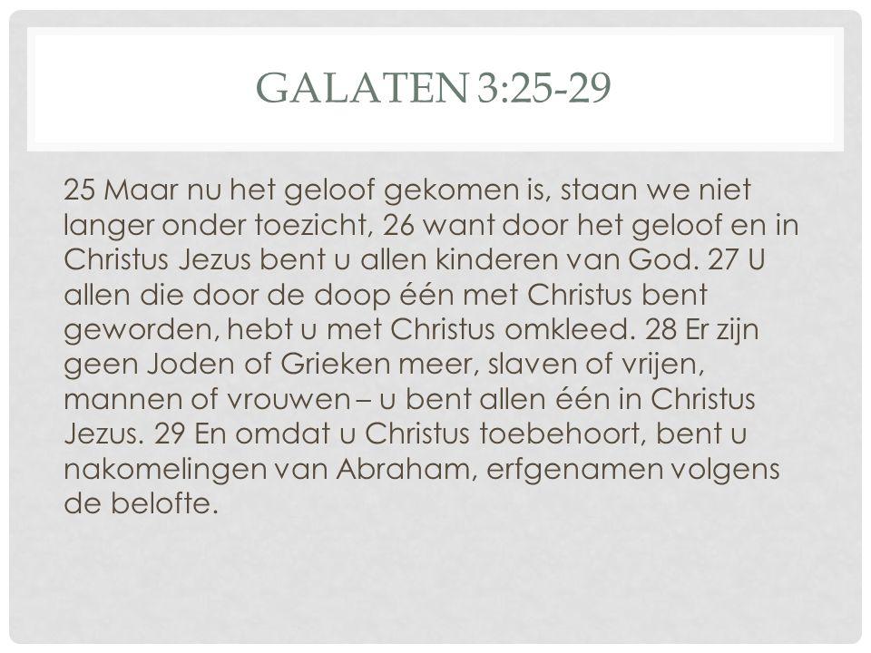 GALATEN 3:25-29