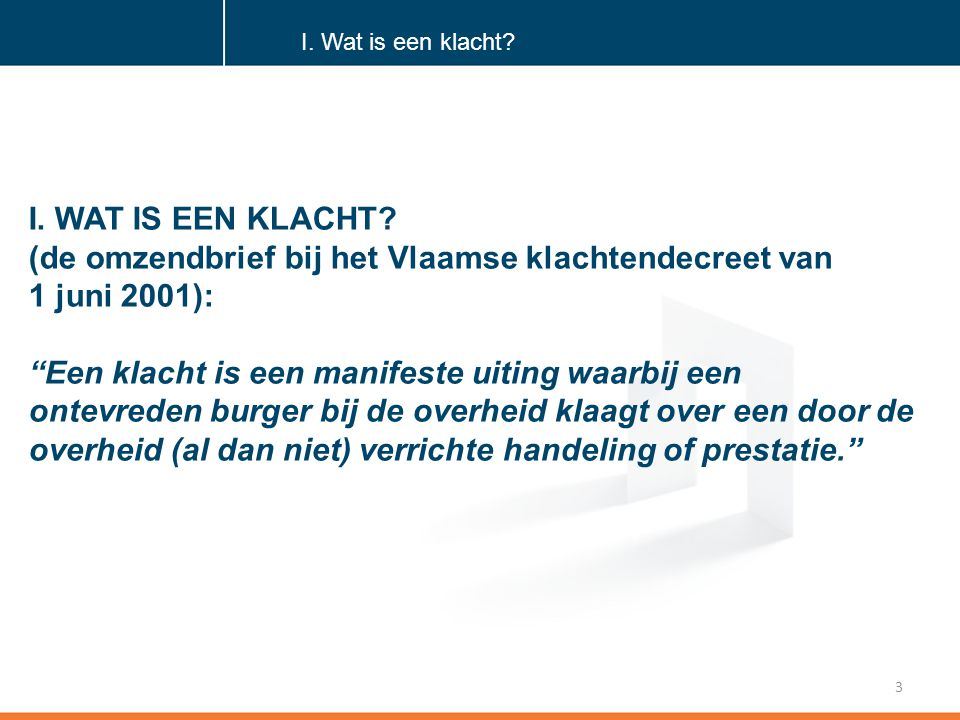 (de omzendbrief bij het Vlaamse klachtendecreet van 1 juni 2001):