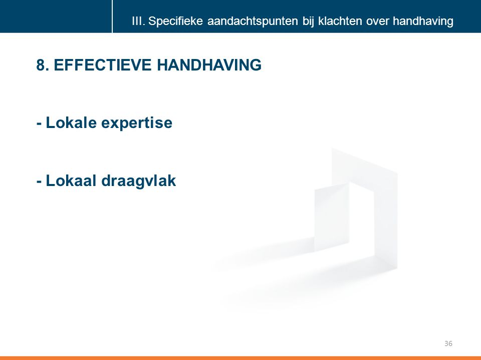 8. EFFECTIEVE HANDHAVING