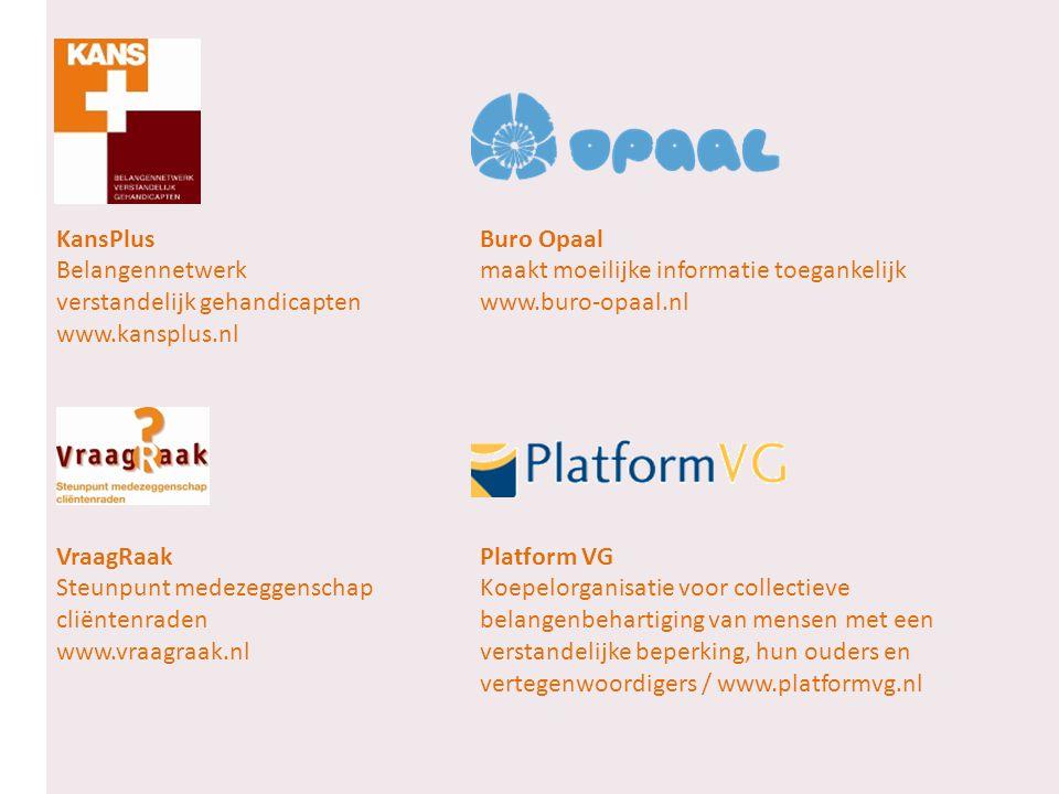 KansPlus Buro Opaal Belangennetwerk maakt moeilijke informatie toegankelijk. verstandelijk gehandicapten www.buro-opaal.nl.