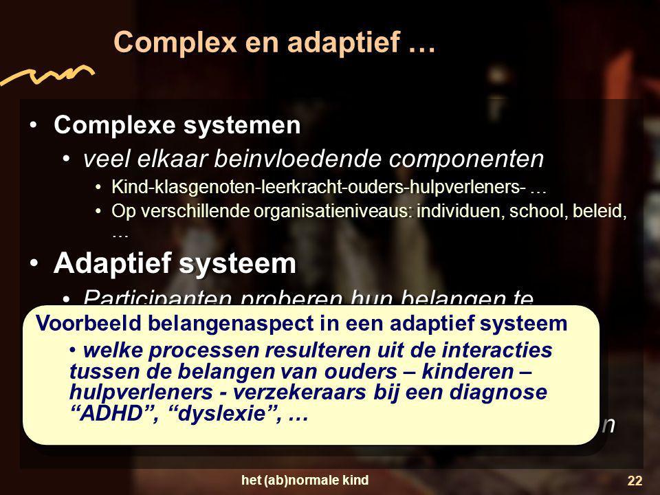 Complex en adaptief … Adaptief systeem Complexe systemen