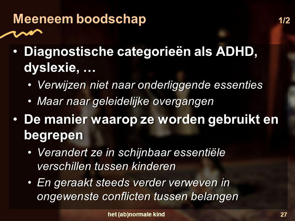 Diagnostische categorieën als ADHD, dyslexie, …