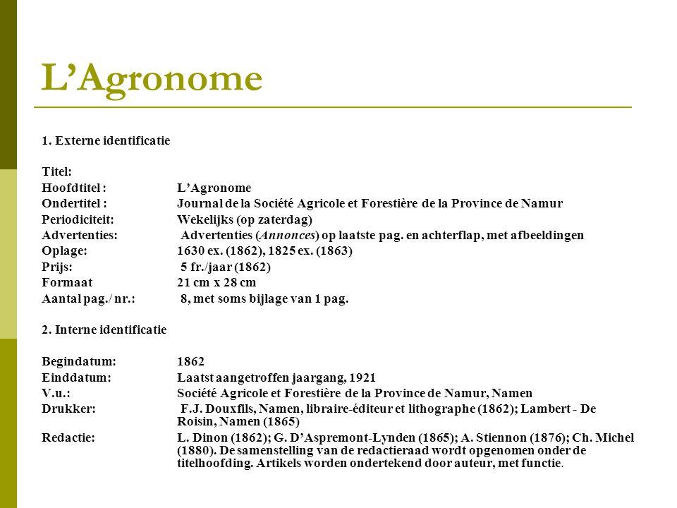 L'Agronome 1. Externe identificatie Titel: Hoofdtitel : L'Agronome