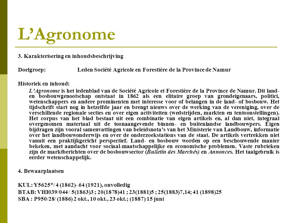 L'Agronome 3. Karakterisering en inhoudsbeschrijving