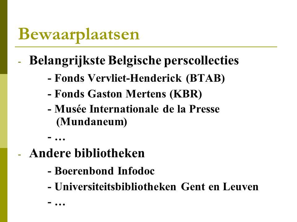 Bewaarplaatsen Belangrijkste Belgische perscollecties